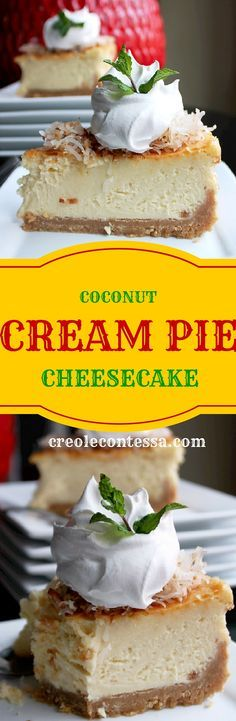 Coconut Cream Pie Cheesecake with Coconut Cookie Crust-Creole Contessa Just Desserts, Delicious Desserts, Yummy Food, Coconut Recipes, Baking Recipes, Pie Dessert, Dessert Recipes, How Sweet Eats, Cookie Crust