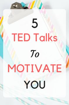 Top 5 TED Talks to Get Motivated | Your Self Movement