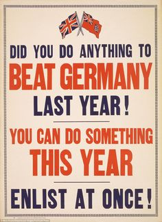 CANADIAN WW I.Canada also urged its men to sign up, with more than 650,000 Canadians eventually joining the Allied war effort. This advertisement from 1917 asked if the reader had done 'anything to beat Germany last year'  18