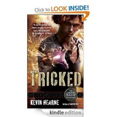 My latest fun series to read, The Iron Druid Chronicles by Kevin Hearne (Tricked, Book Four).
