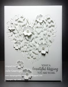"""Stamping with Julie Gearinger: SUO140 Beautiful Blessing; Stampin' Up! Card using """"Bloomin' Love"""" Thinlits and """"Rose Wonder"""" for the SUO140 Valentine Card Challenge along with the SC120 Inspiration and CAS359 """"WOW"""" White on White Challenge :-)"""
