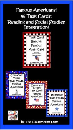 96 Task Cards in this bundle that combines key Common Core reading strategies (Inferences, Character Traits, Cause and Effect) with social studies information. $