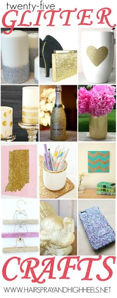 25 Glitter Crafts via www.hairsprayandhighheels.com