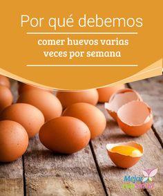 Por qué debemos comer huevos varias veces por semana  En este artículo te contamos por qué comer huevos varias veces por semana es muy recomendable para una alimentación equilibrada y una salud óptima.