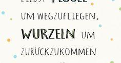 Flügel, Wurzeln und Gründe, lettering card, lettering, Sprüche, Zitate, Statements, Quote Art, Word Art, Typography, Typografie, handlettering, graphic design, Grafik Design, happy write