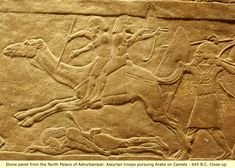 Assyrian troops pursuing Arabs on camels