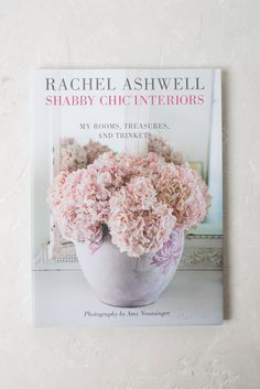 Rachel Ashwell created Shabby Chic: a peaceful, practical way of living that embraces a respect for the things in our lives we hold dear and keeps them at the heart of our homes. Romantic florals recl