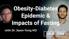 The Obesity-Diabetes Epidemic and The Impacts of Fasting w/ Dr. Jason Fung MD - WATCH VIDEO HERE -> http://bestdiabetes.solutions/the-obesity-diabetes-epidemic-and-the-impacts-of-fasting-w-dr-jason-fung-md/      Why diabetes has NOTHING to do with blood sugar  *** impact of fasting on diabetes ***  In this episode, Dr. Bubbs interviews obesity and diabetes expert Dr. Jason Fung MD, exploring the high blood sugar and insulin epidemic that affects all Western countries today.