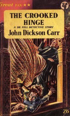 The Crooked Hinge by John Dickson Carr