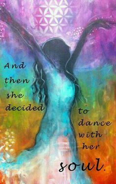 "And it all started as a 4 year old when I loved to twirl. Although it went to sleep for a while, dance is an expression of my soul. ""And then she decided to dance with her soul. The Words, Dance Quotes, Me Quotes, Encouragement, Your Soul, Just Dance, Spiritual Awakening, Yoga Inspiration, Favorite Quotes"