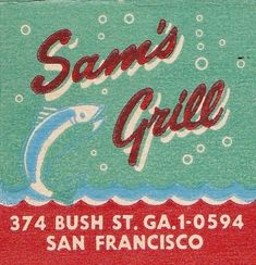 Sam's Grill San Francisco by hmdavid, via Flickr