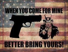 When You Come For Mine Better Bring Yours Metal Novelty Parking Sign. Smart Blonde is the manufacturer and distributor of over novelty License Plate tags, signs key chains, magnets, and License Plate Tag frames. Novelty License Plates, Parking Signs, 2nd Amendment, Bring It On, Wellness, Metal, Frame, Inspiration, Art