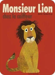 """""""Monsieur lion chez le coiffeur"""" de Britta Teckentrup - Bayard."""