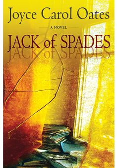 "Joyce Carol Oates's latest suspense tale follows the psychic takeover of Andrew J. Rush—a writer known as ""the gentleman's Stephen King""—by the secret persona he uses to pen lurid genre novels, Jack of Spades."