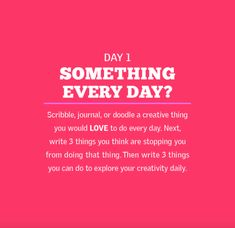 Day 1: Something Every Day?