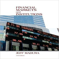 Solution manual for financial institutions management a risk test bank for financial markets and institutions 11th edition by jeff madura financial markets and institutions fandeluxe Images