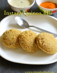 Quinoa idli / Instant quinoa idli recipe with semolina/rava/sooji and curd - Indian quinoa recipes