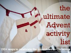 150  Christmas countdown or Advent activities by category (crafting, cooking, faith-based, serving, winter, summer, outings, at home, etc). Skim the list and choose 24 that suit your family. // Awesome list! I can't wait to do this!