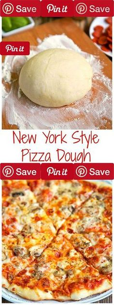 New York Style Pizza Dough New York Style Pizza Dough Recipe - only 4 ingredients to make the best pizza dough - this dough is so easy to work with! Make the dough and refrigerate until ready to use. Can make up to 3 or 4 days in advance. Come get tips to make THE BEST pizza! Better than any restaurant!
