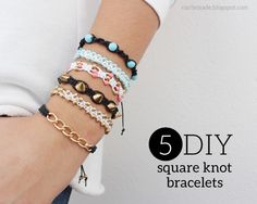 DIY 5 Different Square Knot Bracelets