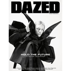 Vol 4 Spring/Summer 2019 Pages: 304 Language: English Cover: Hunter Schafer / Photography: Mario Sorrenti Hold the Future Jake Chapman, Karen O, Chelsea Manning, Dazed Magazine, Mario Sorrenti, Power Of Social Media, Dazed And Confused, Hbo Series, New Perspective