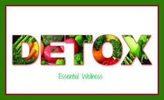 """""""We are much better off taking a daily approach, and being supportive to the cleansing organs that are designed to detoxify our bodies"""" ~ Dr. David K. Hill Detoxification, known for short as detox..."""