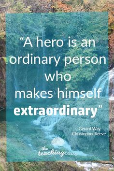 What is a hero? An ordinary person who makes himself extraordinary.  Need help finding your heroes, idols or role models? How can you start a path to a new life, live a motivated and fulfilled life and be who you want to be? Click the pin to read today's post on heroes, and join The Teaching Cove for FREE weekly motivational posters, English teaching printables, organizational hacks, and more! https://www.teachingcove.com