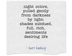 Writing Words, Meaningful Words, Haiku, Zen, Literature, Poems, Thoughts, Night, Colors