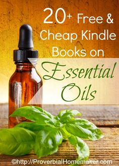 Free and Cheap Kindle Books About Essential Oils