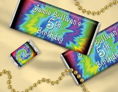Rainbow / Tie Dye Birthday Party Ideas - Personalized candy bars for easy DIY favors - Purchase the wrappers only and wrap the candy bars yourself.