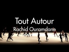 Rachid Ouramdane - Tout Autour - extraits du spectacle - YouTube Spectacle, Movies, Movie Posters, Everything, Films, Film Poster, Cinema, Movie, Film