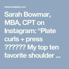 """Sarah Bowmar, MBA, CPT on Instagram: """"Plate curls + press  My top ten favorite shoulder workouts for sure!  Shoulder program: sarahbowmar.com"""""""