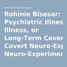 """Rohinie Bisesar: Psychiatric Illness, or Long-Term Covert Neuro-Experimentation and a """"Manchurian Candidate""""?"""