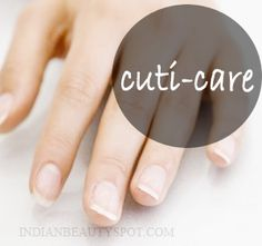 natural and easy ways to get healthy, beautiful cuticles: