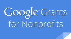 Maximize Your Ad Budget with Google Grants for Nonprofits  #nonprofit #ads #grants #advertising #tips #charity #marketing