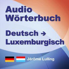 RTL.lu - Kultur - Lëtzebuergesch léiere mat engem Audio-Dictionnaire Audio, Sentence Structure, Luxembourg, Helping People, Grammar, Sentences, Vocabulary, Album, Frases