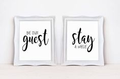 "Be Our Guest / Stay A While 8"" x 10"" DIGITAL DOWNLOAD Printable Sign Set 