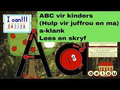 Ek kan - ABC vir kinders: a-klank (lees, skryf) - Hulp vir juffrou en ma Educational Videos, Youtube, Blog, Program Management, Blogging, Youtubers, Youtube Movies