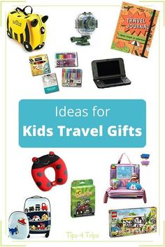 Kids Travel Gift Ide