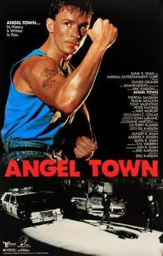 An original, rolled, one-sheet movie poster x from 1990 for Angel Town. Not a reproduction. Action Movie Poster, Original Movie Posters, Action Movies, Biker Movies, Martial Arts Movies, The Best Films, Aragon, Vintage Movies, Thriller