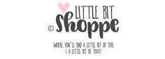 The cutest blog & website! Little Bit Shoppe has a little bit of this, and a little bit of that! #Littlebitshoppe