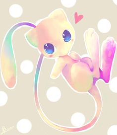 MEW. Love this pokemon cause it started it all, and because it learns any move except the tutor ones. << and it is this Pokemons dna that created Mewtwo