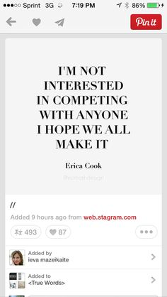I'm not interested in competing with anyone, I hope we all make it.