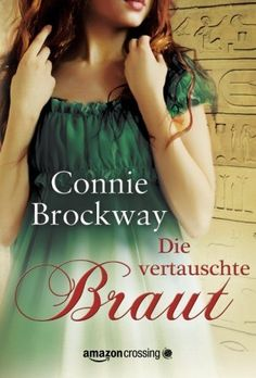 Die vertauschte Braut: Historischer Liebesroman eBook: Connie Brockway, Diana Bürgel: Amazon.de: Kindle-Shop