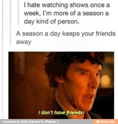 LolXD this is exactly what I probably sound like when I'm watching Netflix