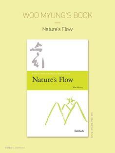 마음수련 우명 선생의 책 // 한국어<순리>의 영문판<Nature's Flow>은 2012년 7월 발행되었다. (우명 지음 / 참출판사 / 256page / $12.99)  www.amazon.com