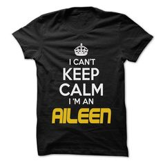 Keep Calm I am ... AILEEN - Awesome Keep Calm Shirt ! - #gift for friends #gift wrapping. PURCHASE NOW => https://www.sunfrog.com/Hunting/Keep-Calm-I-am-AILEEN--Awesome-Keep-Calm-Shirt-.html?68278