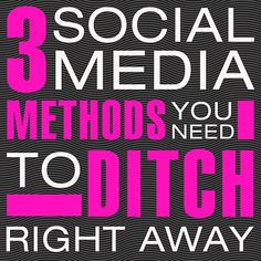 3 Social Media Methods You need To Ditch Right Away Social Media Marketing Agency, Content Marketing, Affiliate Marketing, Digital Marketing, Social Media Channels, Social Media Tips, Marketing Information, Computer Programming, Blogging