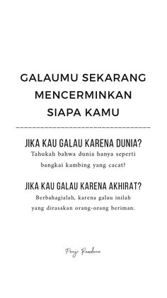 Galau... Quotes Rindu, Text Quotes, Quran Quotes, People Quotes, Mood Quotes, Motivational Quotes, Life Quotes, Reminder Quotes, Self Reminder
