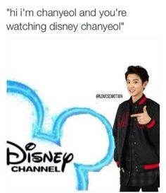 Disney chanyeol... I LAUGHED SO HARD AT THIS LIKE ASFAUWNHDKSJXN